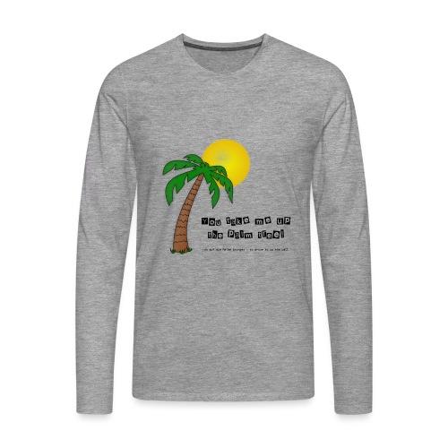 palm tree definition - Männer Premium Langarmshirt