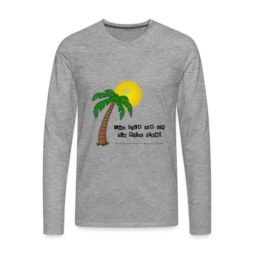palm tree definition - Männer Premium Langarmshirt