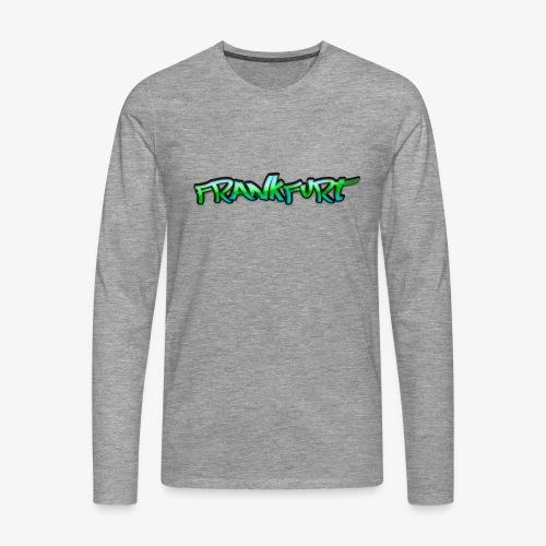 Gangster Frankfurt - Männer Premium Langarmshirt