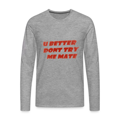 Saying in English - Men's Premium Longsleeve Shirt