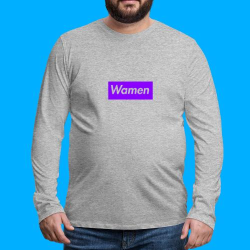 Wamen T-Shirt Design - Men's Premium Longsleeve Shirt