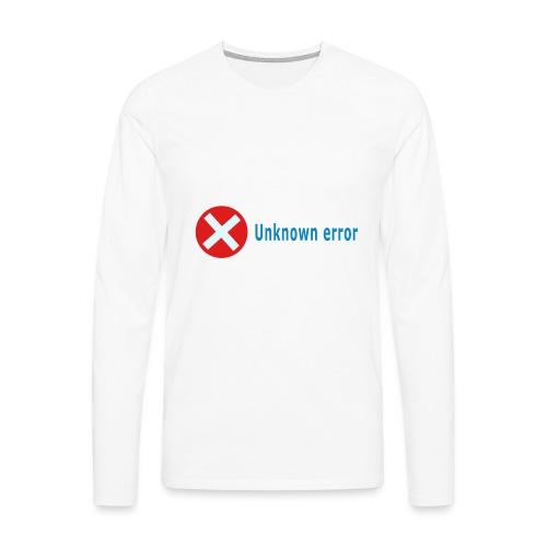 Unkown Error - Miesten premium pitkähihainen t-paita
