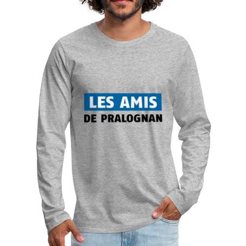 les amis de pralognan texte - T-shirt manches longues Premium Homme