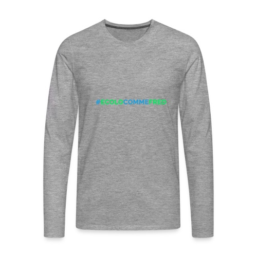 ecolocommefred - T-shirt manches longues Premium Homme
