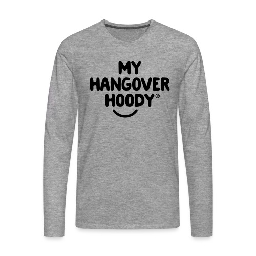 The Original My Hangover Hoody® - Men's Premium Longsleeve Shirt