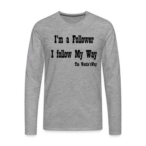 I follow My Way Black - Koszulka męska Premium z długim rękawem