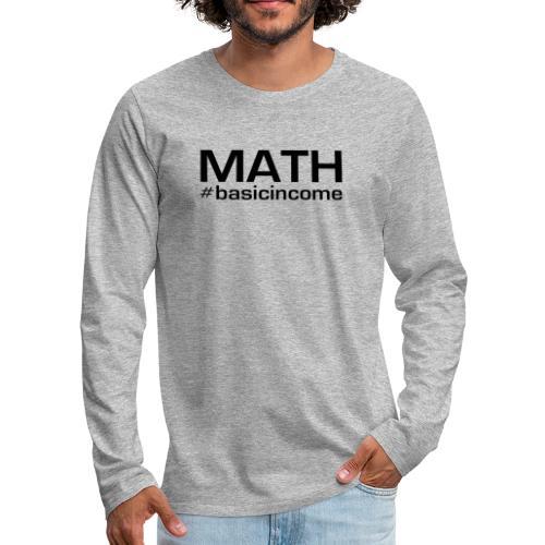 math-black - Mannen Premium shirt met lange mouwen