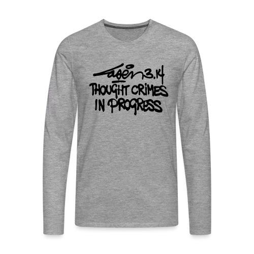 Thought Crimes In Progres - Men's Premium Longsleeve Shirt