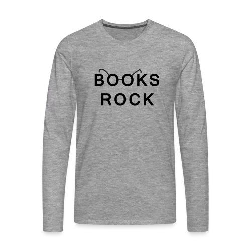 Books Rock Black - Men's Premium Longsleeve Shirt