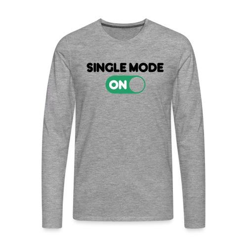single mode ON - Maglietta Premium a manica lunga da uomo