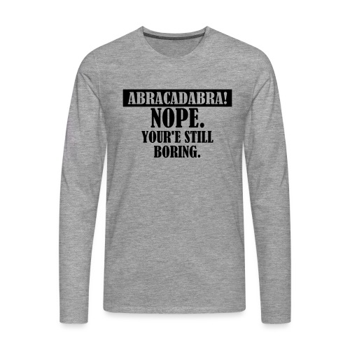 Abracadabra, Swag, Yolo, , Keep Calm, Hipster - Männer Premium Langarmshirt