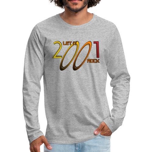 Let it Rock 2001 - Männer Premium Langarmshirt