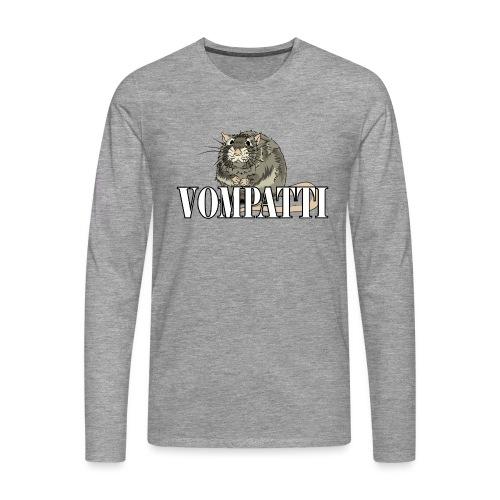 Vompatti - Miesten premium pitkähihainen t-paita