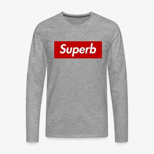 Superb - Männer Premium Langarmshirt