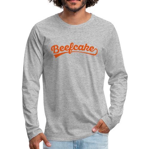 Beefcake text - Miesten premium pitkähihainen t-paita