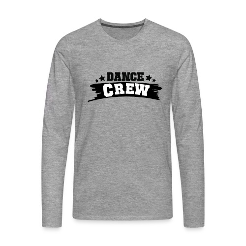 Tshit_Dance_Crew by Lattapon - Herre premium T-shirt med lange ærmer