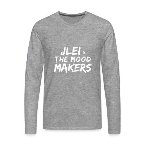 Jlei & The Mood Makers Schriftzug Weiss - Männer Premium Langarmshirt