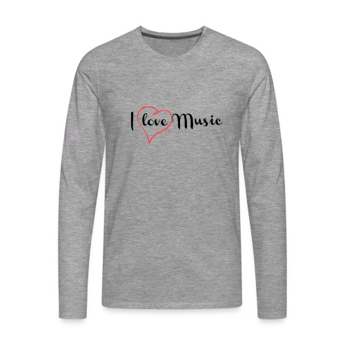 I Love Music - Maglietta Premium a manica lunga da uomo