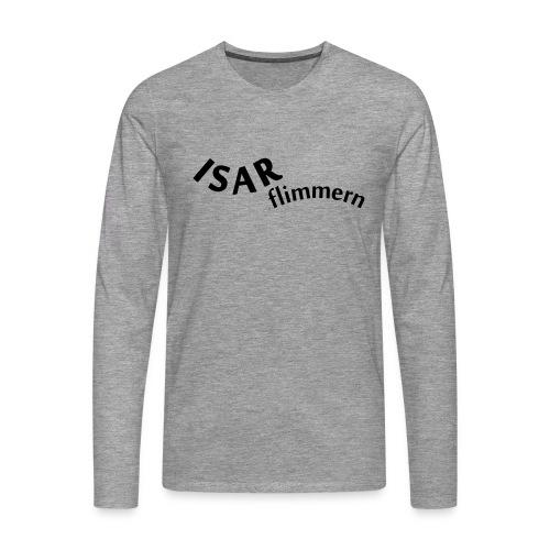 Isar_flimmern - Männer Premium Langarmshirt