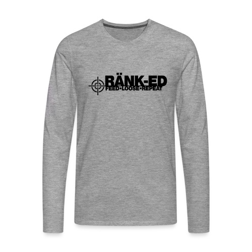 Ränk-ed - Men's Premium Longsleeve Shirt