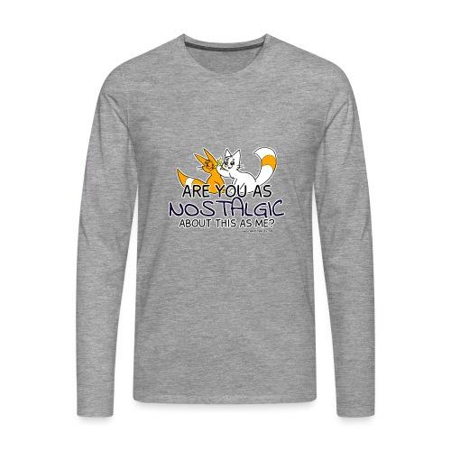 Nostalgia Hurts - Men's Premium Longsleeve Shirt