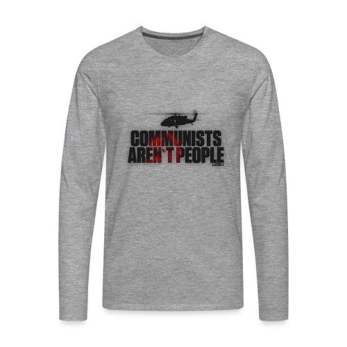Communists aren't People - Men's Premium Longsleeve Shirt