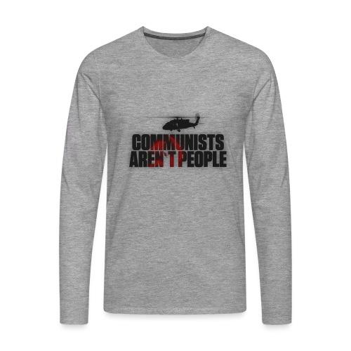 Communists aren't People (No uzalu logo) - Men's Premium Longsleeve Shirt