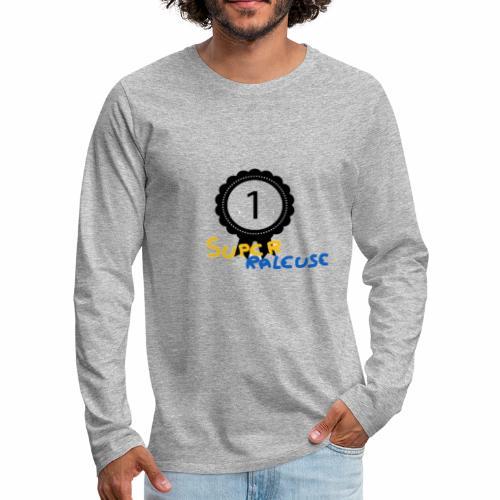 super râleuse - T-shirt manches longues Premium Homme