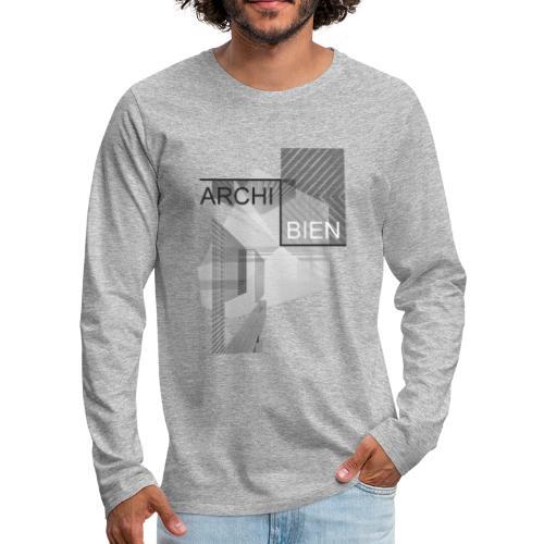 Architecture ARCHI BIEN - T-shirt manches longues Premium Homme
