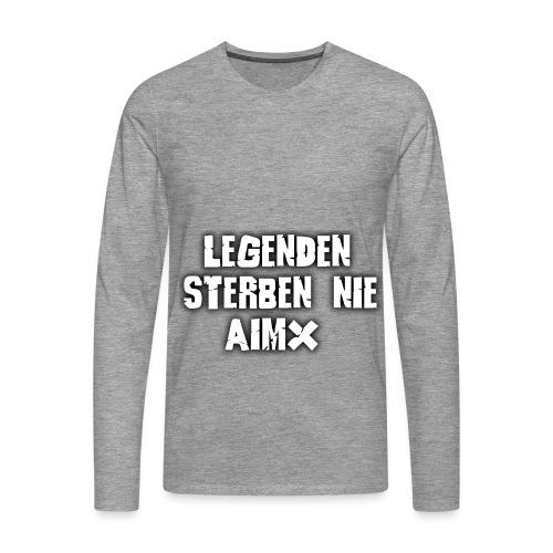 Legenden sterben nie - Männer Premium Langarmshirt