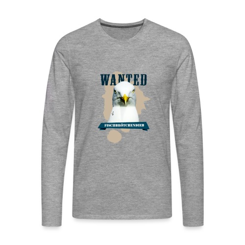 WANTED - Fischbrötchendieb - Männer Premium Langarmshirt