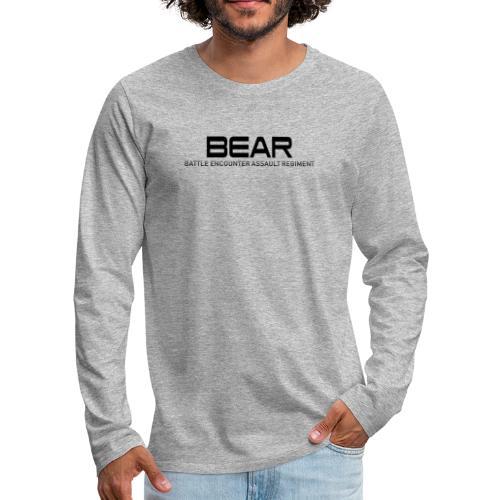 BEAR Battle Encounter Assault Regiment - T-shirt manches longues Premium Homme