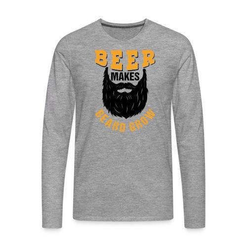 Beer Makes Beard Grow Funny Gift - Männer Premium Langarmshirt