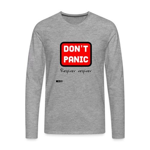 don't panic, respirer - T-shirt manches longues Premium Homme