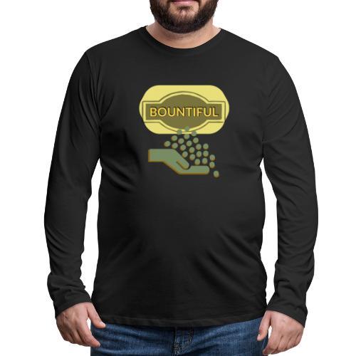 Bountiful - Men's Premium Longsleeve Shirt