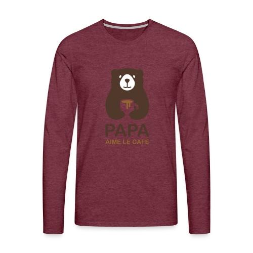 Papa aime le café - T-shirt manches longues Premium Homme