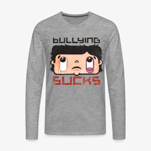 Bullying sucks - Miesten premium pitkähihainen t-paita