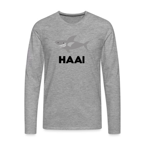 haai hallo hoi - Mannen Premium shirt met lange mouwen