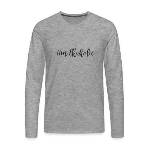 #milkaholic - Babybody - Männer Premium Langarmshirt