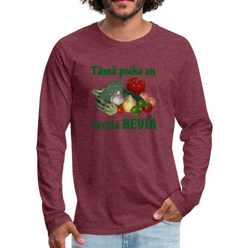 Poika täyttä heviä - Miesten premium pitkähihainen t-paita