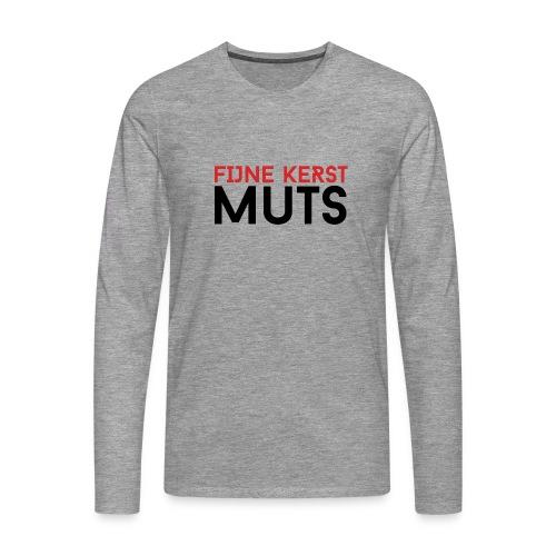 Fijne Kerst Muts - Mannen Premium shirt met lange mouwen
