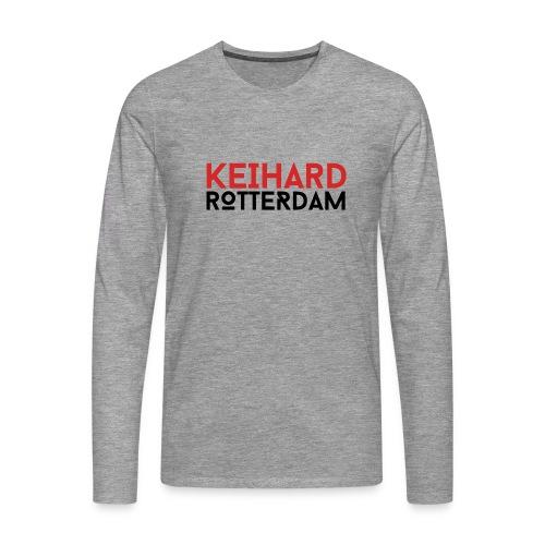 Keihard Rotterdam - Mannen Premium shirt met lange mouwen