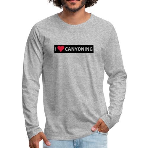 I Love Canyoning - Männer Premium Langarmshirt