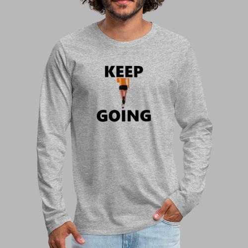 Keep going - Männer Premium Langarmshirt