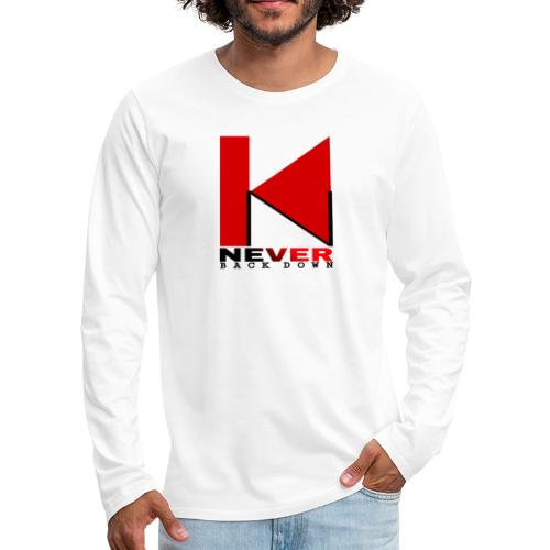 NEVER BACK DOWN - T-shirt manches longues Premium Homme