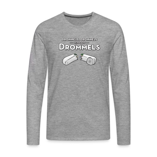 Drommels - Mannen Premium shirt met lange mouwen