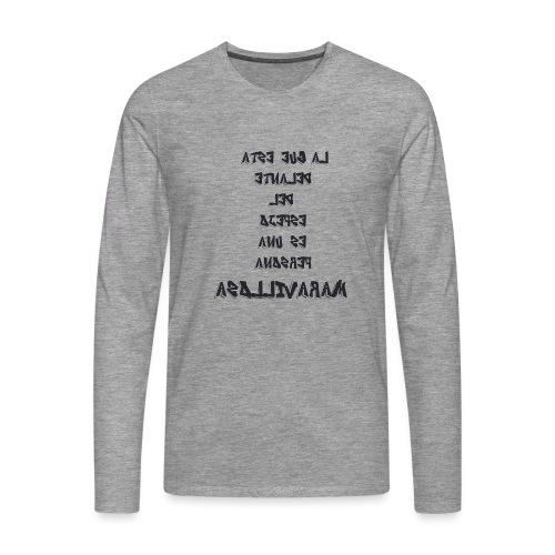 Para el Espejo:PERSONA MARAVILLOSA - Camiseta de manga larga premium hombre
