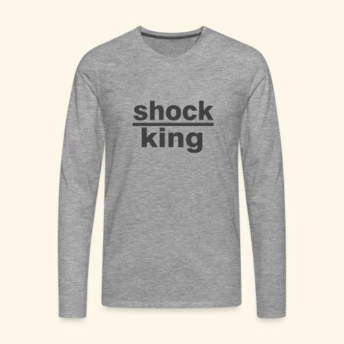 shock king funny - Maglietta Premium a manica lunga da uomo