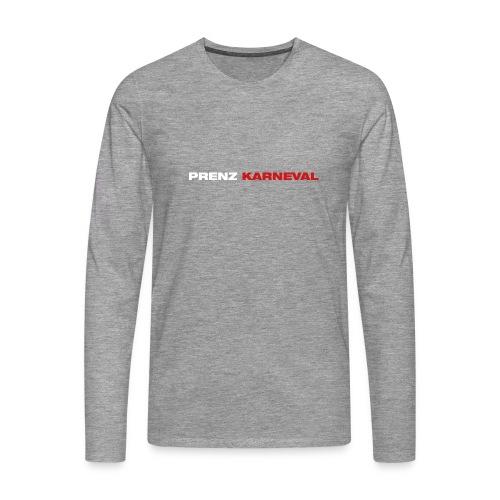 Prenz Karneval - Männer Premium Langarmshirt