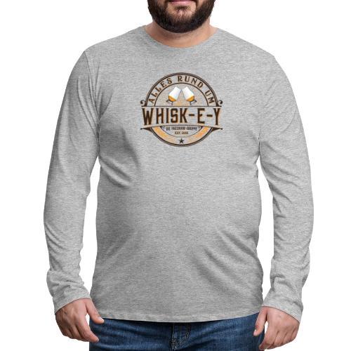 Alles rund um Whisk-e-y - Männer Premium Langarmshirt